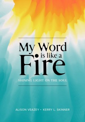 My Word Is Like A Fire