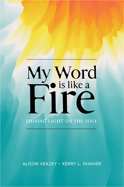 Thy Word Is LIke A Fire