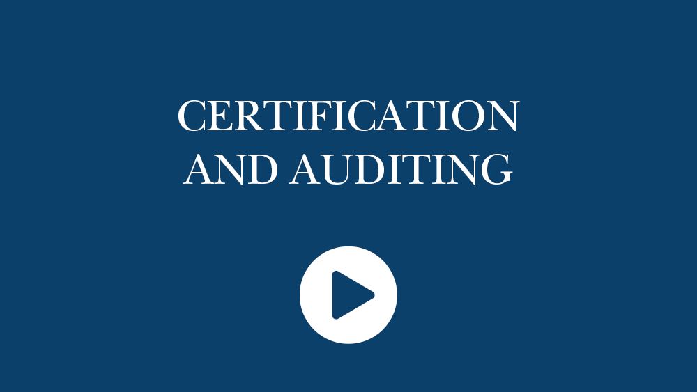 CERTIFICATION AND AUDITING