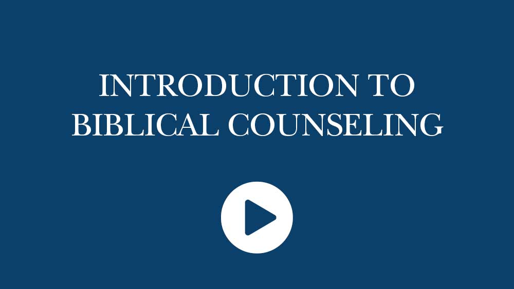 introduction to biblical counseling